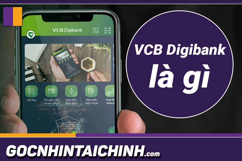 VCB Digibank là gì?