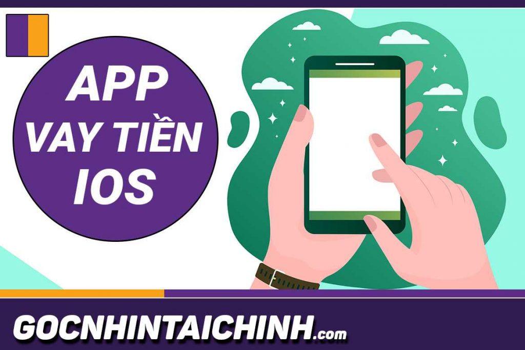 App vay tiền online mới IOS