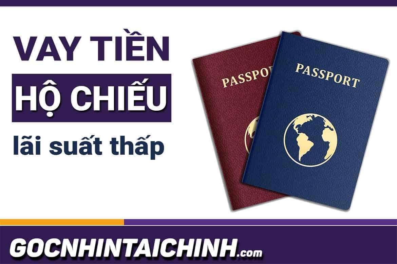 Vay tiền bằng Hộ Chiếu (Passport): Đăng ký app, duyệt 100%.