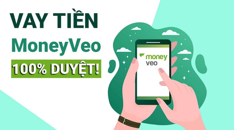 MoneyVeo: hướng dẫn vay tiền đến 15 triệu, duyệt sau 30 phút