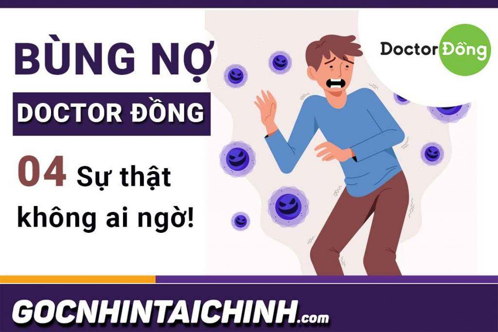 """Cách xù nợ, bùng tiền Doctor Đồng: 4 Sự thật """"Kinh hoàng"""""""