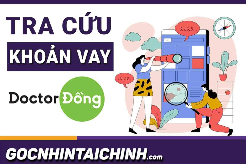 TOP+6 Cách: kiểm tra khoản vay của Doctor Đồng mới nhất 2021