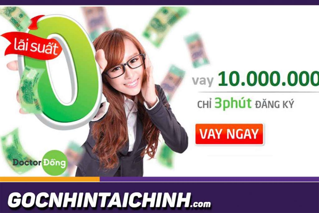 Tìm hiểu chương trình vay tiền Doctor Đồng