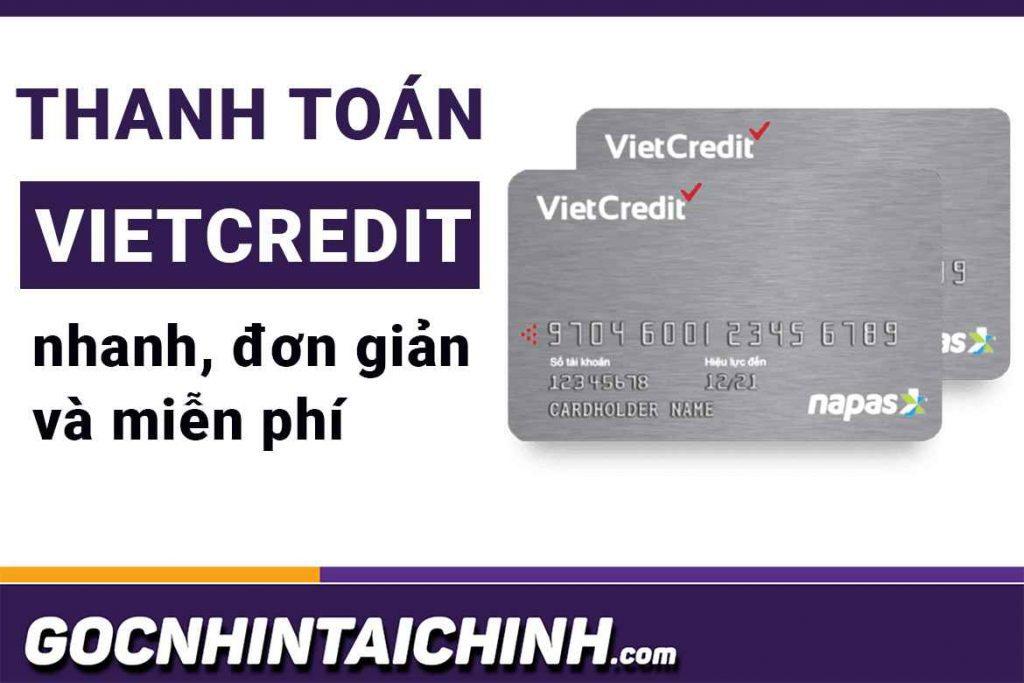 3 Cách thanh toán tiền vay VietCredit đơn giản.